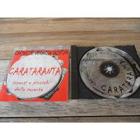 CD - Carataranta - Canzoniere Grecanico Salentino - Salento Altra Musica, Италия