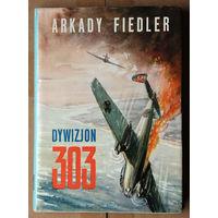 """Arkady Fiedler """"Dywizjon 303"""""""