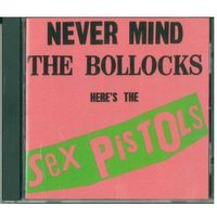 CD Sex Pistols - Never Mind The Bollocks Here's The Sex Pistols
