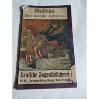 Deutsche Jugendbucherei.Hermann Hillger Verlag.Berlin-Leipzig.Nr.62. На немецком языке,готический шрифт.