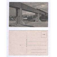 Гродна Гродно / чыгуначны мост, панарама горада, касцел 1915-1918