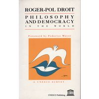 Roger-Pol Droit. Philosophy and Democracy in the World