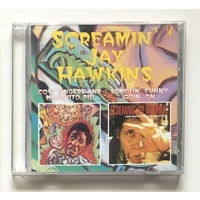 Audio CD, SCREAMIN JAY HAWKINS, COW FINGERS AND MOSQUITO PIE / SOMETHING FUNNY GOIN ON - 1991/1994