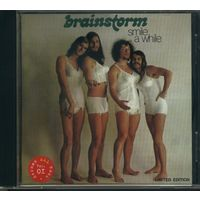Brainstorm - Smile A While '72
