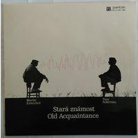 LP Martin Kratochvil, Tony Ackerman - Stara Znamost / Old Acquaintance (1987)