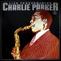 Charlie Parker - Live Performances - LP - 1978