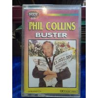 Phil Collins. Buster.