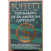Buffett. The Making of an American Capitalist