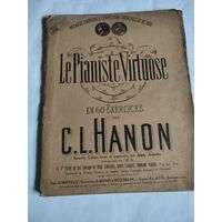 Le Pianiste Virtuose. En 60 Exercices par C.L.Hanon.Paris.1929.