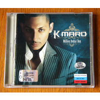 "K-maro ""Million Dollar Boy"" (Audio CD - 2006)"