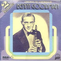 Benny Goodman, Original Recordings By Benny Goodman, 2LP 1982