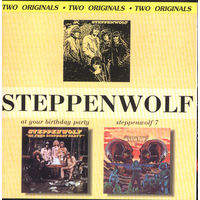 Steppenwolf - At Your Birthday Party'69 & Steppenwolf'70