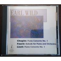 Earl Wild - Chopin, Liszt & Faure Piano Concertos