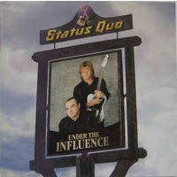 Status Quo  Under The Influence