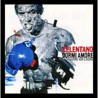 Сelentano - Dormi amore (2007)