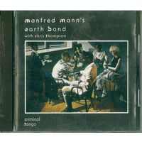 CD Manfred Mann's Earth Band With Chris Thompson - Criminal Tango (