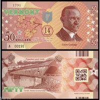 США - 50 Dollars - 14 штат Vermont  - 2014 - Polymer - UNC