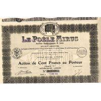 Le Poele Mirus Anciens Etablissements E.Jorin, производство печей и обогревателей, акции на 100 франков, Париж, 1926 г.