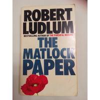 The Matlock Paper. Robert Ludlum. На английском языке