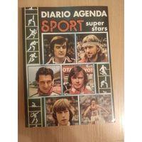Diario agenda sport.Super stars.(итальянский ежедневник с фото звёзд спорта 70-80годов).1982.