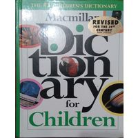 Dictionary for Children.  The #1 Children`s dictionary. Robert B. Costello. Macmillan.1997. 862 cтр.
