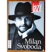Jazz Квадрат No. 1 - 2008 (Milan Svoboda)