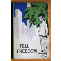 Tell Freedom. Книга для чтения на английском языке в 8 классе. ( по П.Абрахамсу )