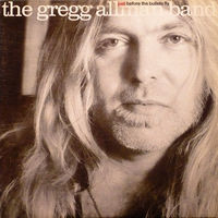 The Gregg Allman Band, Just Before The Bullets Fly, LP 1988