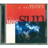 CD Sergey Starostin & Volkovtrio - Once There Was Sun / Было Солнце (2000) Experimental, Avantgarde