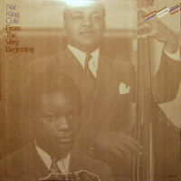 Nat King Cole, From The Very Beginning, 2LP 1973