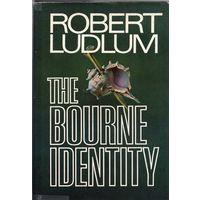 Robert Ludlum. The Bourne Identity