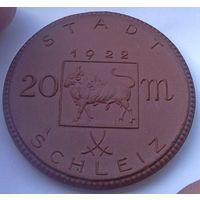 РАСПРОДАЖА!!! - ГЕРМАНИЯ ШЛАЙЦ 20 марок 1922 год
