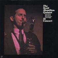 The Scott Hamilton Quintet, In Concert, LP 1984