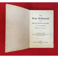 Das neue Testament Новый Завет  Золоченный срез Berlin 1904 год