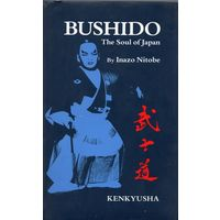 Inazo Nitobe. Bushido: The Soul of Japan