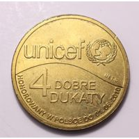 Польша, 4 Дуката (4 Dobre Dukaty) 2010 год