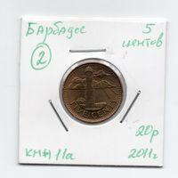 Барбадос 5 центов 2011 года -2