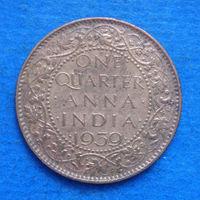 Индия Британская колония 1/4 анны 1939 Георг VI