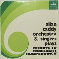 Allan Caddy Orchestra & Singers Plays Tribute To Engelbert Humperdinck